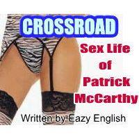 「Crossroad – パトリック・マッカーシーの性生活」