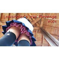 Lowangler's eye Revenge#004